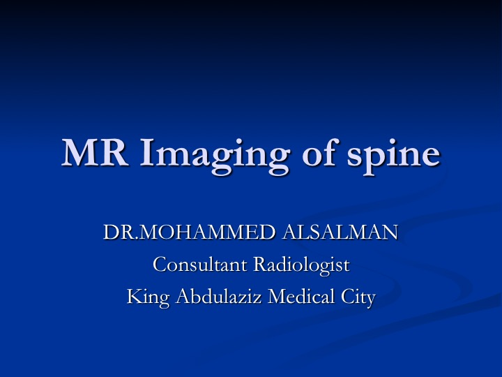 Spine Made Easy: MRI Imaging of the Spine